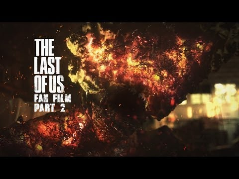 Part Two of The Last of Us fan film debuts