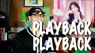 Playback - Playback Mv Reaction