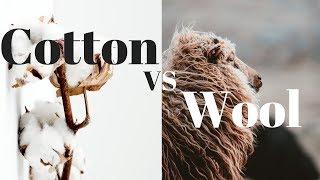 Cotton vs. Wool
