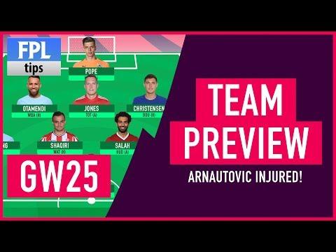 GAMEWEEK 25: TEAM SELECTION   Arnautovic Injured!   Fantasy Premier League 2017/18