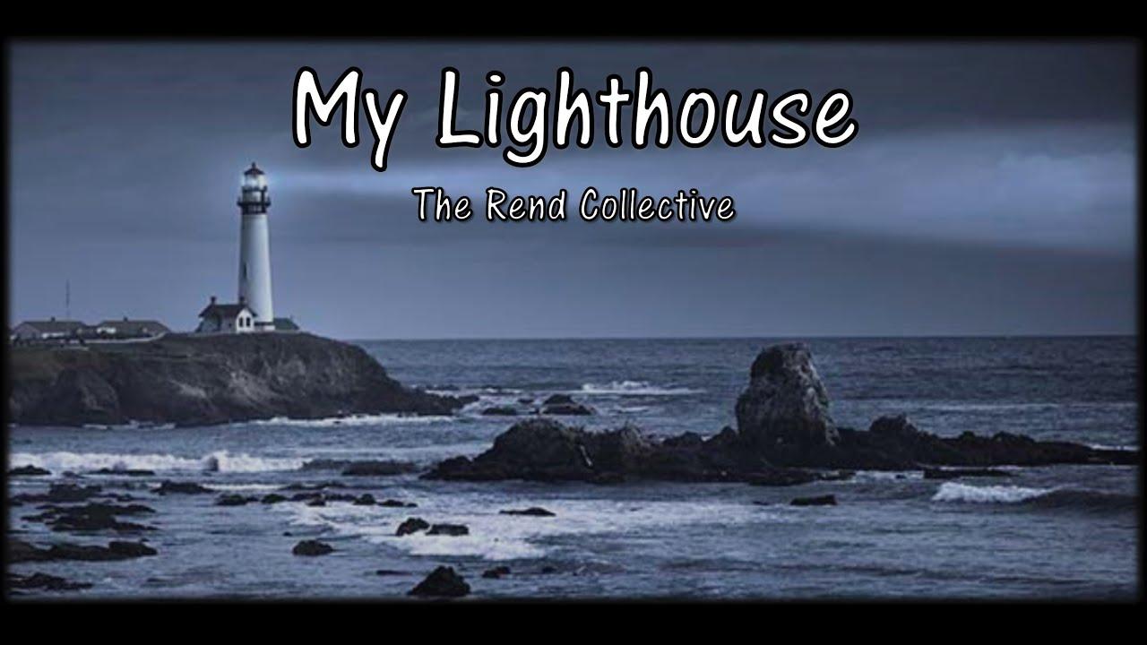 My Lighthouse W Lyrics Youtube