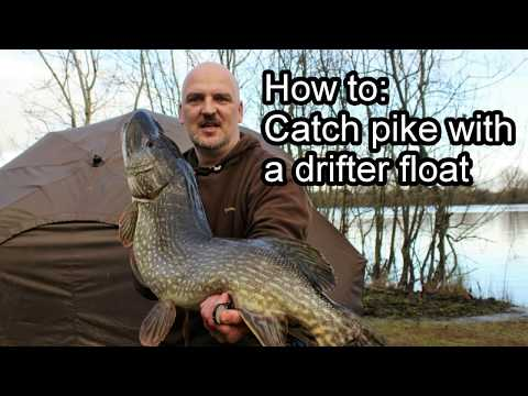 Pike Fishing How To: Catch Pike With A Drifter Float