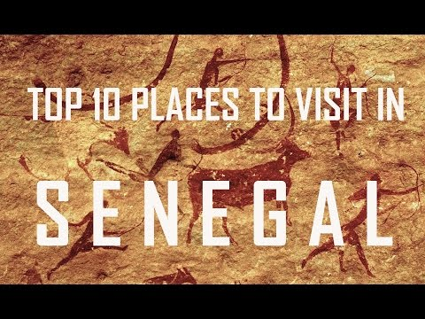 Top 10 Places to Visit in Senegal |  Senegal Tourist Attractions: 10 Top Places to Visit