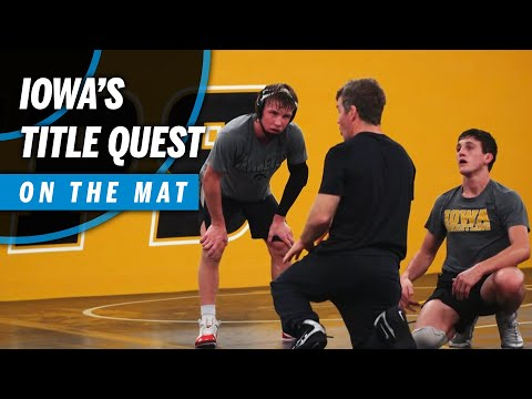 On The Mat: Iowa's Drive For A National Championship | B1G Wrestling