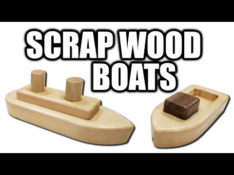 How to Make Scrap Wood Toy Boats (Father Son Project)