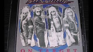 F͟a͟s͟t͟way͟ ͟O͟n ͟T͟a͟r͟get͟ full album 1989