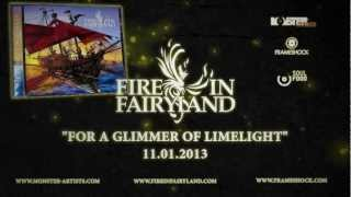 Fire In Fairyland - For A Glimmer Of Limelight - Album Trailer