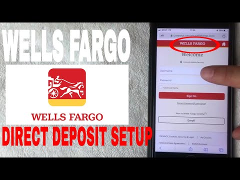 ✅  Setup Wells Fargo Direct Deposit 🔴