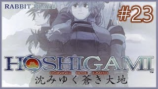 "Hoshigami: Ruining Blue Earth Playthrough Part 23 ~ ""Test of Faith"""