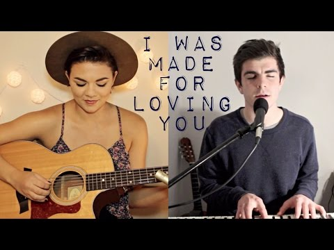 I Was Made For Loving You - Tori Kelly ft. Ed Sheeran Cover