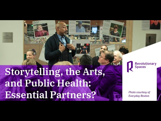 Storytelling, the Arts, and Public Health: Essential Partners?