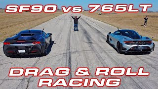 1,000 HP enough? *  Ferrari SF90 Stradale vs McLaren 765LT Roll and Drag Racing