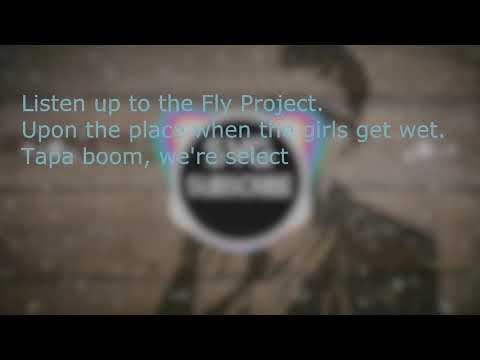 Fly Project Get Wet-lyrics(Official)