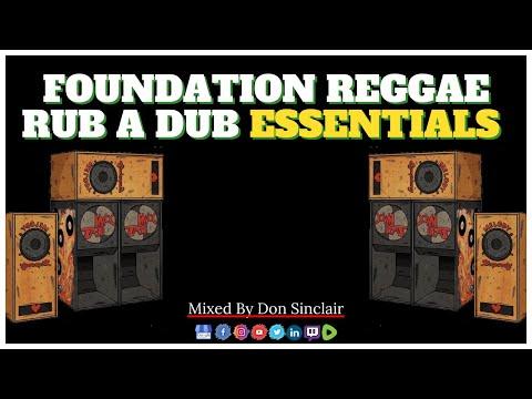 Official Foundation Reggae Rub A Dub Essentials 🔊 🎶 🇯🇲