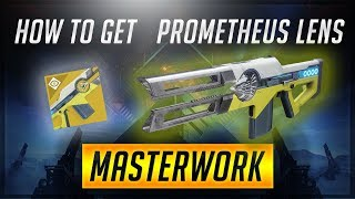 Destiny 2: Warmind | How to get Prometheus Lens Catalyst and Masterwork Fully Upgraded!!