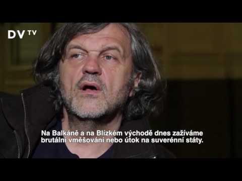 Kusturica: Rusko není Sovětský svaz, chci rovnováhu ve světě. Teroristy stvořili Američané