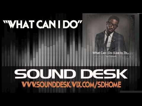 Tye Tribbett - What Can I Do INSTRUMENTAL DEMO HQ