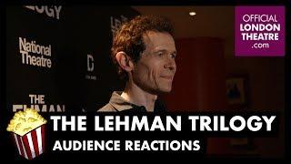 The Lehman Trilogy Audience Reactions