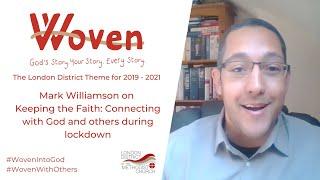 Mark Williamson on keeping the faith during lockdown.