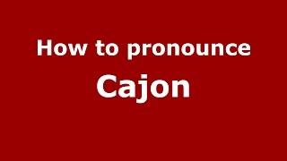 Download lagu How to pronounce Cajon PronounceNames com MP3