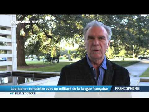 Louisiane : rencontre avec un militant de la langue française