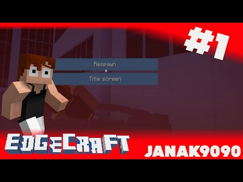 Janak gra w Edgecraft - Mirrors's Edge w Minecraft! #1