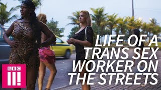 The Trans Sex Worker Struggling With Life On The Street: Stacey Dooley Investigates