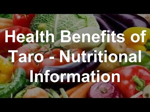 Health Benefits of Taro - Nutritional Information