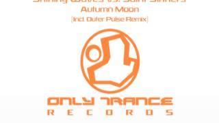 Shining Waves vs. Saint Sinners - Autumn Moon (Original Mix)