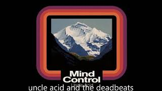 Uncle Acid And The Deadbeats - Mind Control (2013) (Full album)