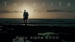 Cinematic Tenerife | Sony A6000 thumbnail