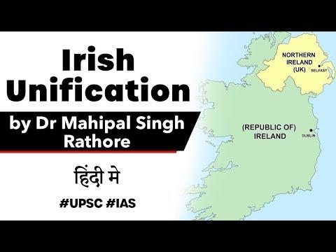 Irish Unification, Republic of Ireland and Northern Ireland to be united, Current Affairs 2020 #UPSC