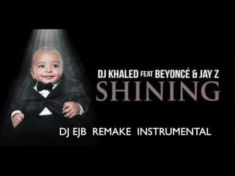 DJ Khaled  Shining Feat Beyce & JAY Z INSTRUMENTAL