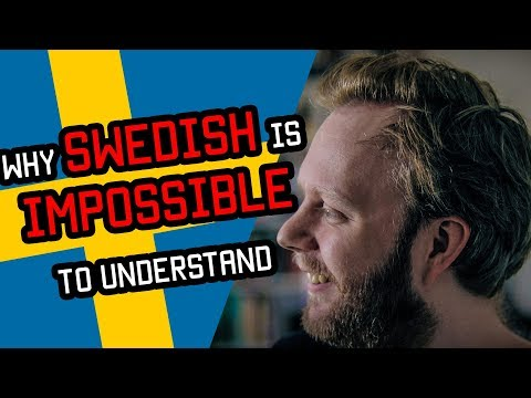 Why SWEDISH is IMPOSSIBLE to understand