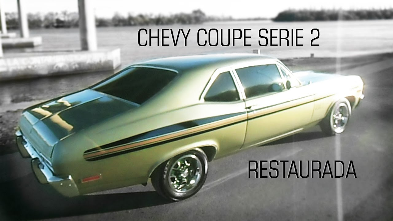 chevy coupe serie 2 motor 250 plus restaurada youtube. Black Bedroom Furniture Sets. Home Design Ideas