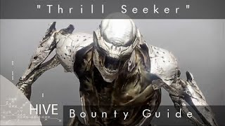 "Quickest way to complete ""Thrill Seeker"" Bounty"