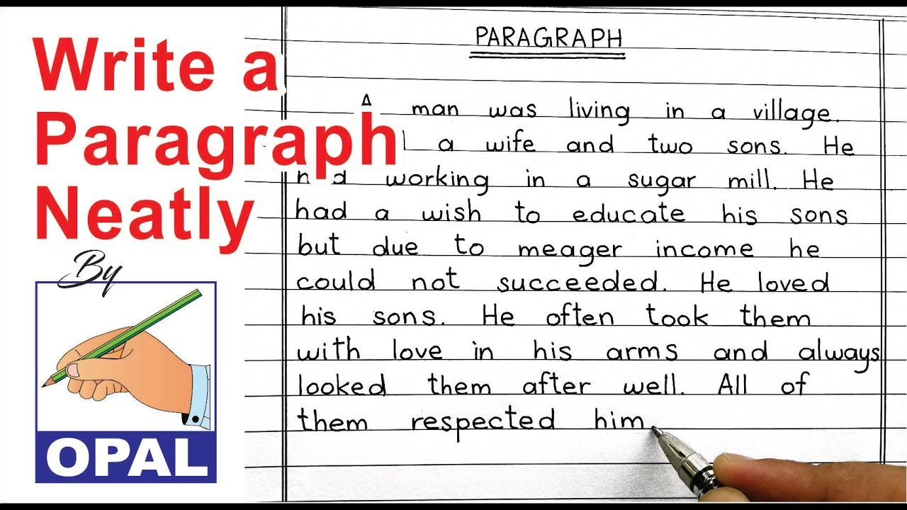 OPAL English Handwriting-Write a paragraph neatly