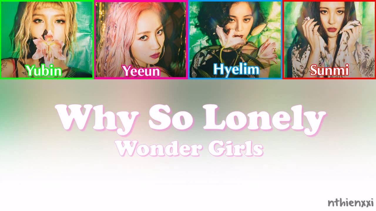 Wonder Girls Why So Lonely Lyrics English Youtube