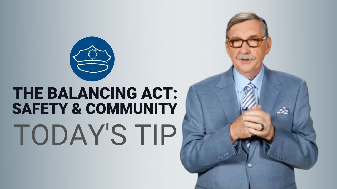 Balancing the Relationship Between Police and Community - Today's Tip from Lexipol