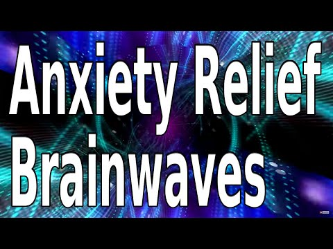 Anxiety Relief. Brainwave entrainment & BlissCoded Sound