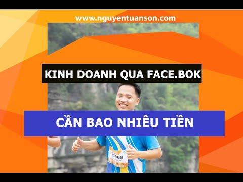 Kinh doanh bán hàng qua facebook cần bao nhiêu tiền   Nguyễn Tuấn Sơn