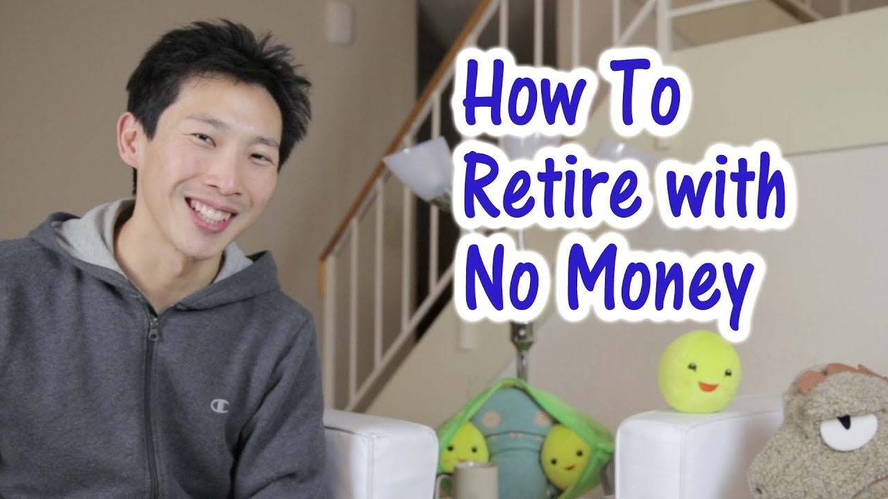 how-to-retire-with-no-money
