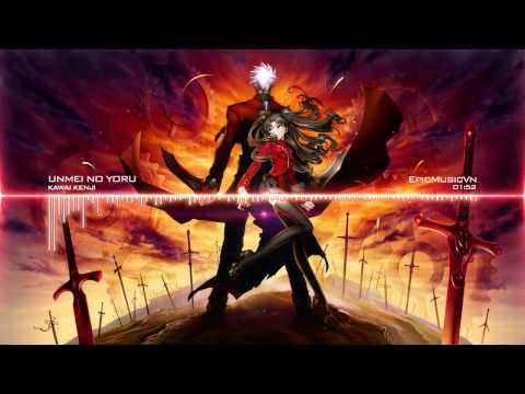 Epic Trailer | Fate/Stay Night OST - Kenji Kawai - Unmei no Yoru (Epic Action) - Epic Music VN