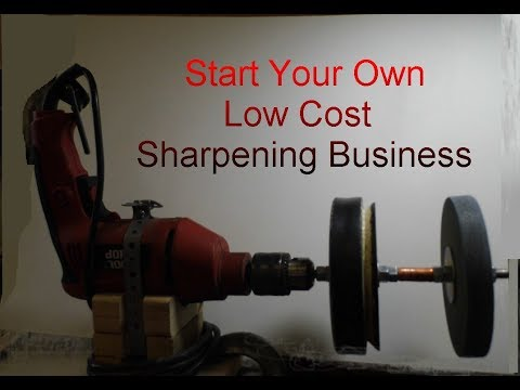 Start Your Own Sharpening Business