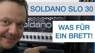 [TEST] Soldano SLO30 - was für ein BRETT!