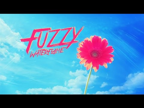 Waterflame - Fuzzy