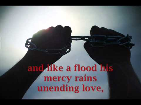 Amazing Grace (my chains are gone) With Lyrics by Chris Tomlin