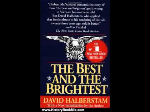 History Book Review: The Best and the Brightest by David Halberstam