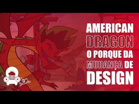 American Dragon | O porque da mudança de Design