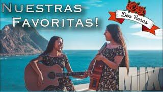 MIX Dueto Dos Rosas (Nuestras Favoritas)